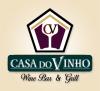 Wine Casa do Vinho & Grill